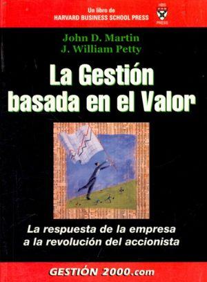 GESTION BASADA EN EL VALOR, LA