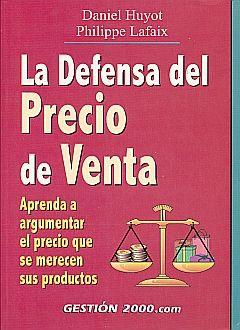 DEFENSA DEL PRECIO DE VENTA, LA
