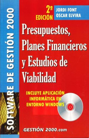 PRESUPUESTOS PLANES FINANCIEROS Y ESTUDIOS DE VIABILIDAD / 2 ED. (INCLUYE CD)