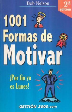1001 FORMAS DE MOTIVAR / 2 ED.