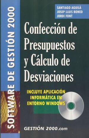 CONFECCION DE PRESUPUESTOS Y CALCULO DE DESVIACIONES (INCLUYE CD)