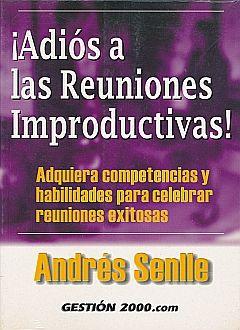 ADIOS A LAS REUNIONES IMPRODUCTIVAS