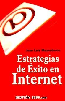 ESTRATEGIAS DE EXITO EN INTERNET