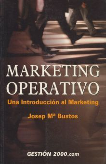 MARKETING OPERATIVO. UNA INTRODUCCION AL MARKETING / 2 ED.