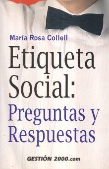 ETIQUETA SOCIAL. PREGUNTAS Y RESPUESTAS