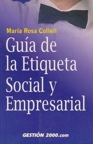 GUIA DE LA ETIQUETA SOCIAL Y EMPRESARIAL