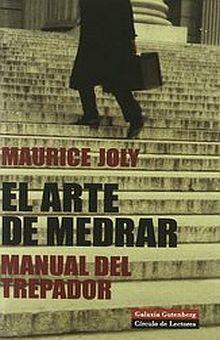 ARTE DE MEDRAR, EL. MANUAL DEL TREPADOR / PD.