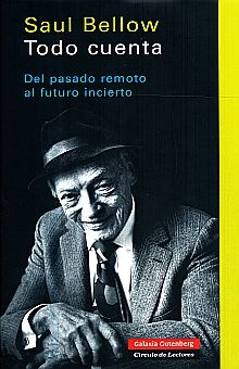TODO CUENTA. DEL PASADO REMOTO AL FUTURO INCIERTO / PD.