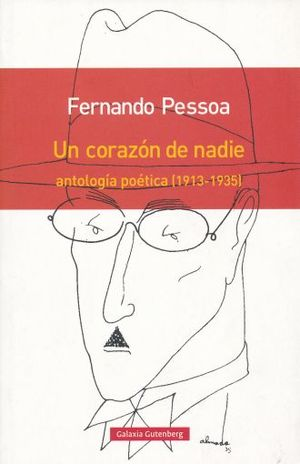 UN CORAZON DE NADIE. ANTOLOGIA POETICA 1913 - 1935 (EDICION BILINGUE)