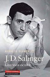 J. D. SALINGER. UNA VIDA OCULTA / PD.