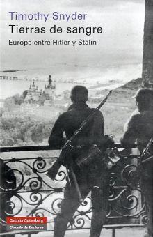 TIERRAS DE SANGRE. EUROPA ENTRE HITLER Y STALIN / PD.