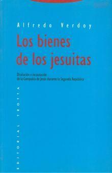 BIENES DE LOS JESUITAS, LOS. DISOLUCION E INCAUTACION DE LA COMPAÑIA DE JESUS DURANTE LA SEGUNDA REPUBLICA