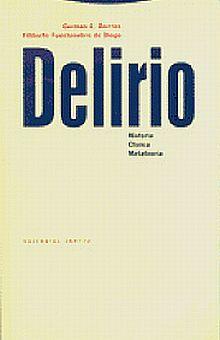 Delirio. Historia clínica metateoría