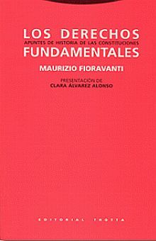 DERECHOS FUNDAMENTALES, LOS. APUNTES DE HISTORIA DE LAS CONSTITUCIONES / 6 ED.