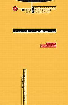 HISTORIA DE LA FILOSOFIA ANTIGUA / 2 ED.