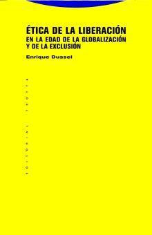 ETICA DE LA LIBERACION EN LA EDAD DE LA GLOBALIZACION Y DE LA EXCLUSION / 7 ED.
