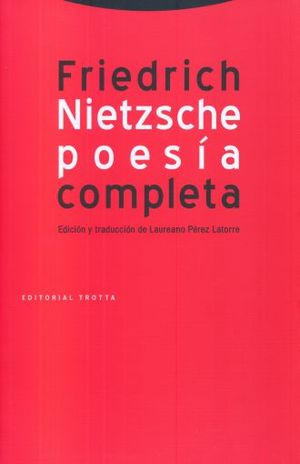 POESIA COMPLETA / FRIEDRICH NIETZSCHE / 3 ED.