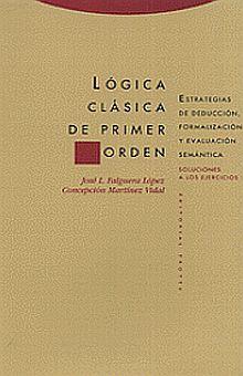 LOGICA CLASICA DEL PRIMER ORDEN / 2 TOMOS