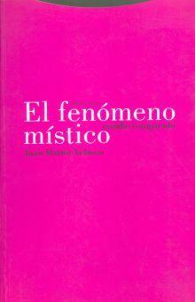 FENOMENO MISTICO, EL. ESTUDIO COMPARADO / 2 ED.