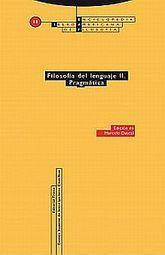 FILOSOFIA DEL LENGUAJE II / PRAGMATICA