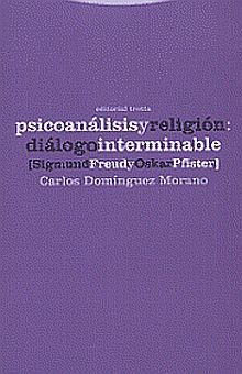 PSICOANALISIS Y RELIGION DIALOGO INTERMINABLE SIGMUNG FREUD Y OSKAR PFISTER