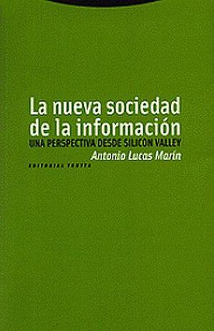 NUEVA SOCIEDAD DE LA INFORMACION, LA / UNA PERSPECTIVA DESDE SILICON VALLEY