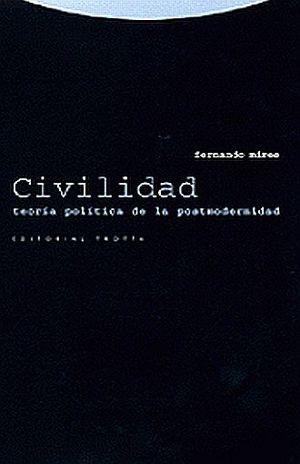 CIVILIDAD. TEORIA POLITICA DE LA POSTMODERNIDAD