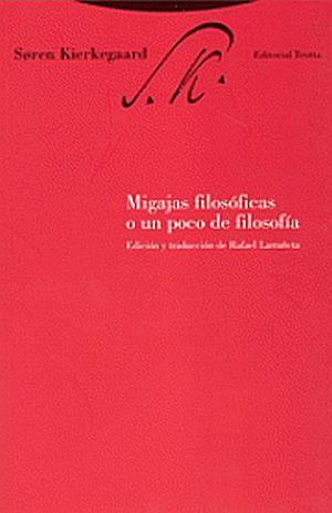 Migajas filosóficas o un poco de filosofía / 5 ed.