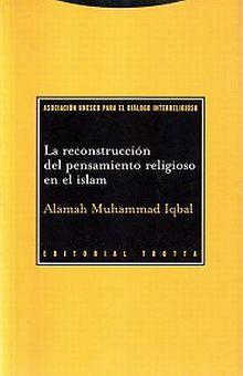 RECONSTRUCCION DEL PENSAMIENTO RELIGIOSO EN EL ISLAM, LA