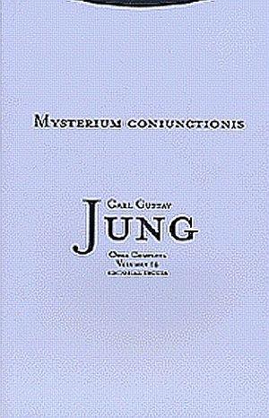 MYSTERIUM CONIUNCTIONIS / JUNG OBRA COMPLETA / VOL. 14