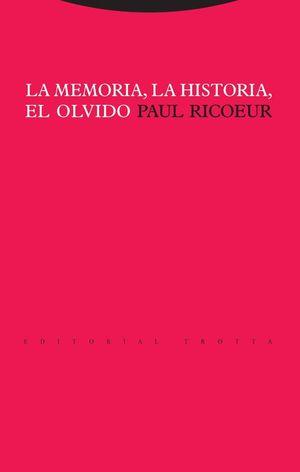 MEMORIA LA HISTORIA EL OLVIDO, LA