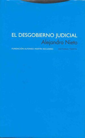 El desgobierno judicial / pd.