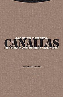 CANALLAS DOS ENSAYOS SOBRE LA RAZON