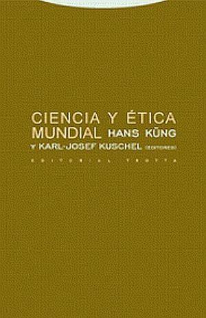 CIENCIA Y ETICA MUNDIAL