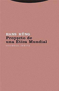 PROYECTO DE UNA ETICA MUNDIAL