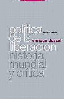POLITICA DE LA LIBERACION. HISTORIA MUNDIAL Y CRITICA