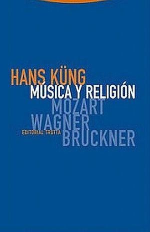 MUSICA Y RELIGION. MOZART WAGNER BRUCKNER