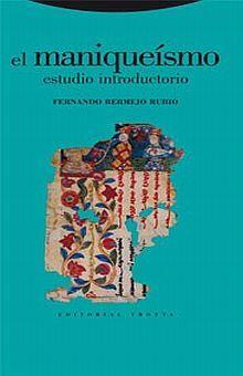MANIQUEISMO, EL. ESTUDIO INTRODUCTORIO / PD.