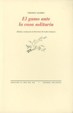 El gamo ante la casa solitaria (Edición bilingüe)