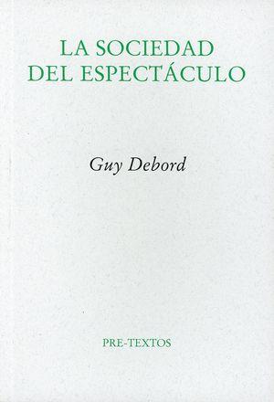 La sociedad del espectáculo / 2 ed.