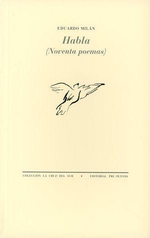 Habla (Noventa poemas)