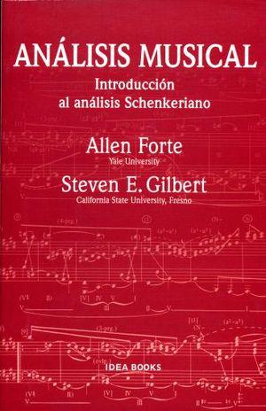 ANALISIS MUSICAL. INTRODUCCION AL ANALISIS SCHENKERIANO