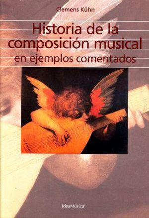 HISTORIA DE LA COMPOSICION MUSICAL EN EJEMPLOS COMENTADOS