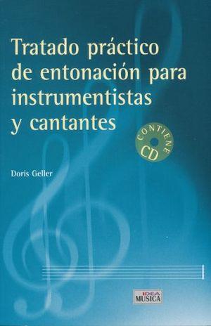 TRATADO PRACTICO DE ENTONACION PARA INSTRUMENTISTAS Y CANTANTES / INCLUYE CD