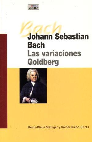 JOHANN SEBASTIAN. LAS VARIACIONES GOLDBERG