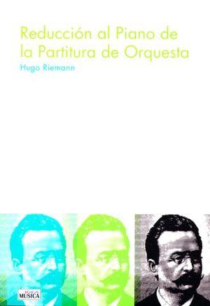 REDUCCION AL PIANO DE PARTITURA DE ORQUESTA