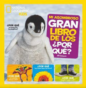 MI ASOMBROSO GRAN LIBRO DE LOS POR QUE 2 / PD.