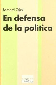 EN DEFENSA DE LA POLITICA