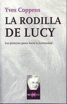 RODILLA DE LUCY, LA. LOS PRIMEROS PASOS HACIA LA HUMANIDAD