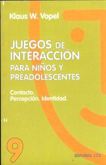 JUEGOS DE INTERACCION PARA ADOLESCENTES Y JOVENES / VOL. 9